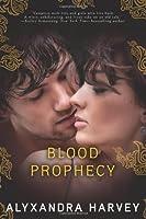 Blood Prophecy: A Drake Chronicles novel