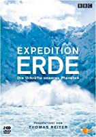 Expedition Erde - Die Urkr�fte unseres Planeten