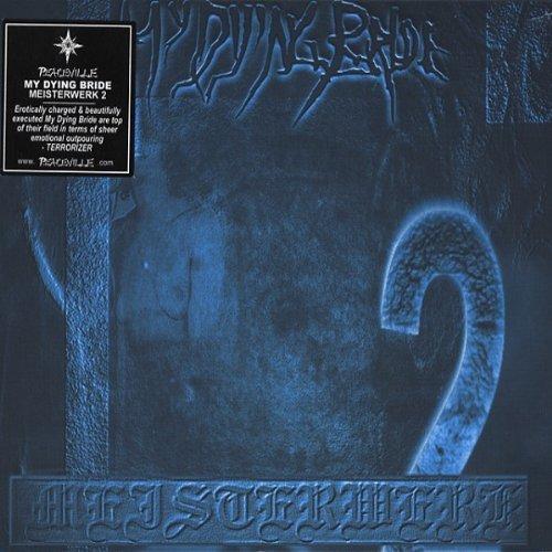 Meisterwerk II by My Dying Bride (2001-06-13)