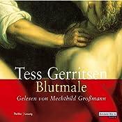 Blutmale (Maura Isles / Jane Rizzoli 6) | Tess Gerritsen