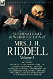 img - for The Collected Supernatural and Weird Fiction of Mrs. J. H. Riddell: Volume 3-Including Two Novels