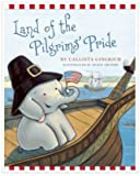 Land of the Pilgrims Pride (Land of the Pilgrims Pride)