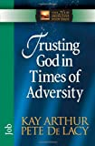 Trusting God in Times of Adversity: Job (The New Inductive Study Series)
