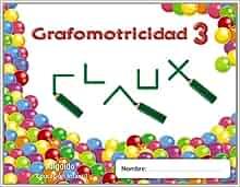 Trazos y trazos 3. Grafomotricidad.: María Dolores Campuzano Valiente