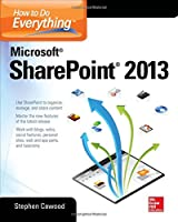 How to Do Everything Microsoft SharePoint 2013, 2nd Edition Front Cover