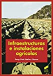 Infraestructuras e instalaciones agr�...