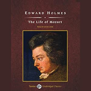 The Life of Mozart | [Edward Holmes]