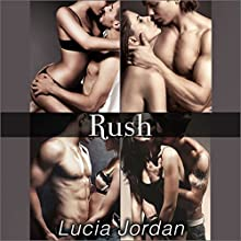 Rush (       UNABRIDGED) by Lucia Jordan Narrated by Ramona Master