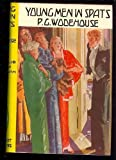 Young Men in Spats (0091428807) by Wodehouse, P. G.