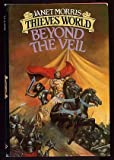 BEYOND VEIL (Thieves World Series) (0671559842) by Janet Morris