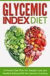 Glycemic Index Diet: A Proven Diet Pl...