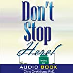 Don't Stop Here | Pastor Chris Oyakhilome