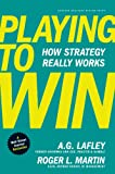 img - for Playing to Win: How Strategy Really Works book / textbook / text book