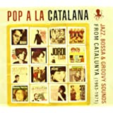 Pop a La Catalanaby Various Artists