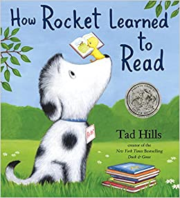 How Rocket Learned to Read: Tad Hills: 9780375858994: Amazon.com: Books