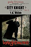 img - for Knightmare (City Knight #2) (Pulp Friction) book / textbook / text book