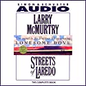 Streets of Laredo (       UNABRIDGED) by Larry McMurtry Narrated by Daniel Von Bargen