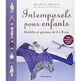 Intemporels pour enfants : Mod�les et patrons de 2 � 8 anspar Astrid Le Provost