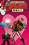 Charlatan Ball Issue 3 September 2008 by Joe Casey & Andy Suriano