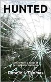 HUNTED (A Jess Williams Western Book 16)