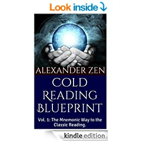 Cold Reading Blueprint: Vol. 1: The Mnemonic Way to the Classic Reading.