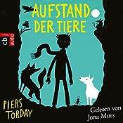 Aufstand der Tiere (Kester und die Tiere 2) | Piers Torday