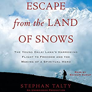 Escape from the Land of Snows Audiobook