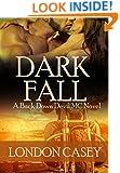 DARK FALL (A Back Down Devil MC Romance Novel) (Back Down Devil MC series Book 3)