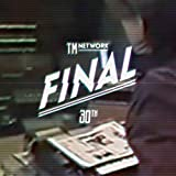 TM NETWORK 30th FINAL(BD2����)(�������������) [Blu-ray]