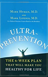 "Cover of ""Ultraprevention: The 6-Week Pla..."