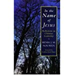 In the Name of Jesus (0232518297) by Nouwen, Henri J. M.