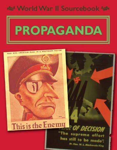 Download Propaganda (World War II Sourcebook) (pdf) by