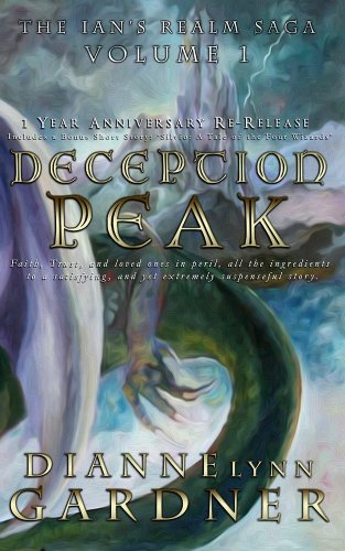 Book: Deception Peak (The Ian's Realm Saga Book 1) by Dianne Lynn Gardner