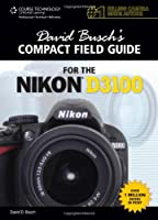 David Busch's Compact Field Guide for the Nikon D3100 Front Cover
