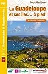 Guadeloupe et ses �les... � pied : 49...