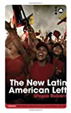 img - for The New Latin American Left: Utopia Reborn (Transnational Institute) book / textbook / text book
