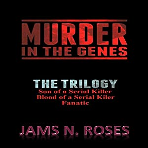 Murder in the Genes: The Trilogy Audiobook