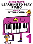 Denes Agay's Learning To Play Piano -...