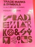 Trademarks and Symbols, Vol. 1: Alphabetical Designs