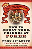 How to Cheat Your Friends at Poker: The Wisdom of Dickie Richard (0312360681) by Jillette, Penn
