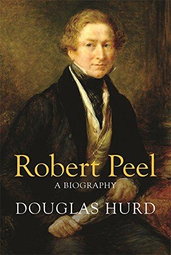 Robert Peel: A Biography