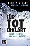 F�r tot erkl�rt: Meine R�ckkehr vom Mount Everest (dtv Fortsetzungsnummer 50)