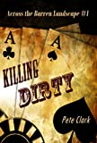 Killing Dirty (Across the Barren Landscape)
