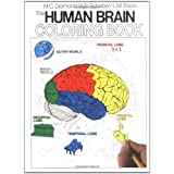 The Human Brain Colouring Book (Coloring Concepts Series)by Marion C. Diamond