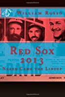 Red Sox 2013: Naked Came the Lineup
