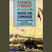 Master and Commander: Aubrey/Maturin Series, Book 1 (       UNABRIDGED) by Patrick O'Brian Narrated by Simon Vance