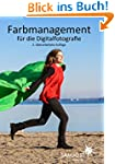 Farbmanagement f�r die Digitalfotografie
