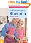 Ern�hrungsratgeber Rheuma: Genie�en e...