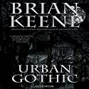 Urban Gothic (       UNABRIDGED) by Brian Keene Narrated by Jeff Pringle