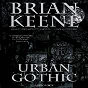 Urban Gothic | [Brian Keene]